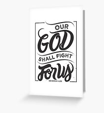Our God Shall Fight For Us - Christian Bible Verse Greeting Card