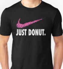 just donut Unisex T-Shirt