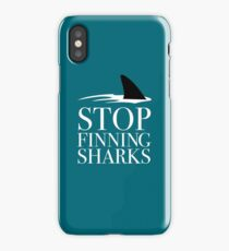 STOP FINNING SHARKS iPhone Case