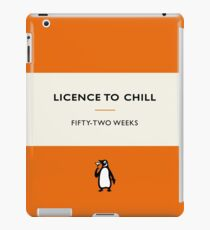 Licence to Chill iPad Case/Skin