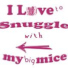 Snuggle with Big Mice ~ Tiny Sweet Mice Line by We ~ Ivy