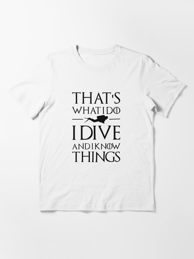 Alternate view of THAT'S WHAT I DO - Large Essential T-Shirt