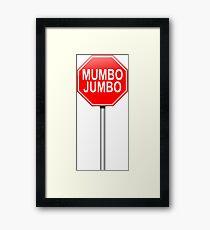 Mumbo jumbo. Framed Print