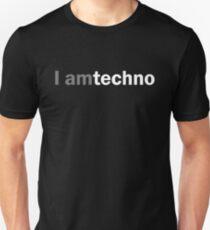I am techno Unisex T-Shirt
