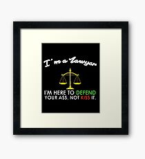 I'm A Lawyer - Funny Quote - Law Enforcer Framed Print