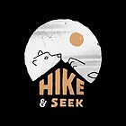 Hike And Seek by skitchism
