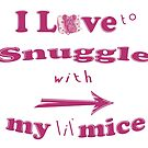 Snuggle with Lil Mice ~ Tiny Sweet Mice Line by We ~ Ivy