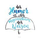 Der Humor ist der Regenschirm der Weisen von farbcafe