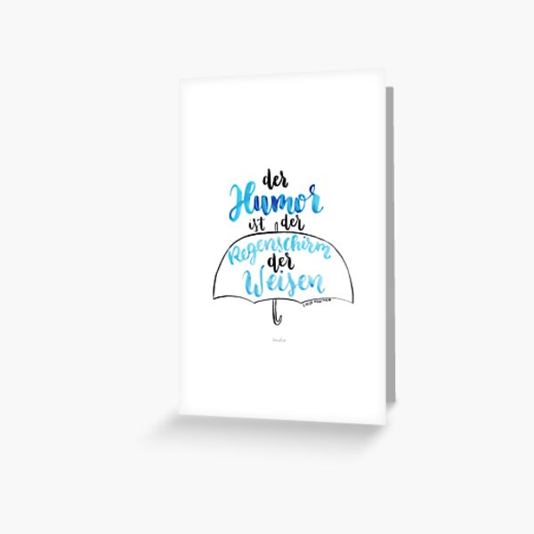 The humor is the umbrella of the wise Greeting Card
