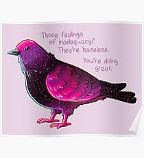 """You're Doing Great"" Galaxy Pigeon Poster"
