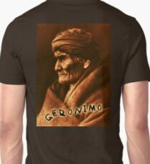 GERONIMO, Indian Leader, Apache tribe, Rebel, the one who yawns, Chiricahua  Unisex T-Shirt