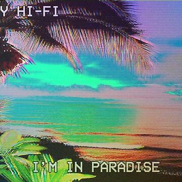 I'm in Paradise  by onlinegarbage