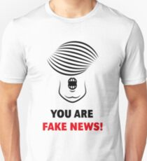 Donald Trump: You Are Fake News! T-Shirt
