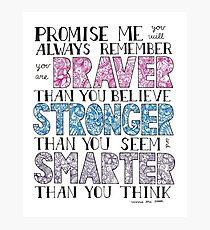 Winnie the Pooh Quote Photographic Print