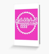 Established 1999 Greeting Card