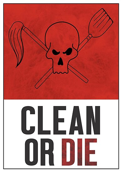 Clean or Die - Archer Inspired Krieger Poster by ArtificialHappi