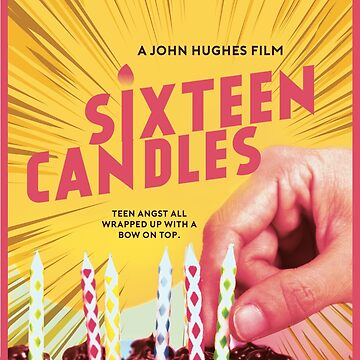 Sixteen Candles Movie Poster by annanyang