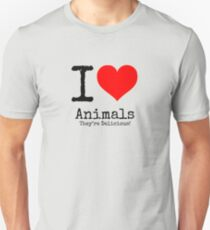 I Love Animals. They're Delicious! Unisex T-Shirt