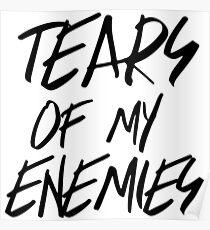 Tears of my enemies Poster