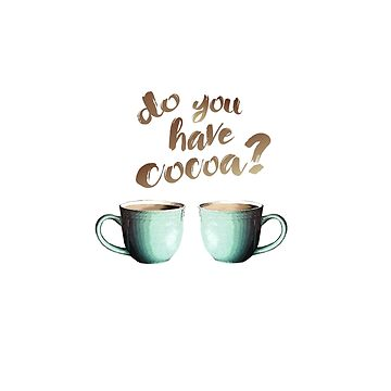 Do you have... cocoa? by natdesign