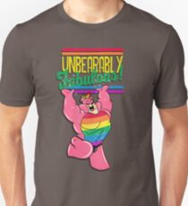 UNBEARABLY FABULOUS Unisex T-Shirt