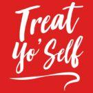 Treat yo' self by bravos