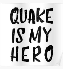 Quake Is My Hero (1) Poster