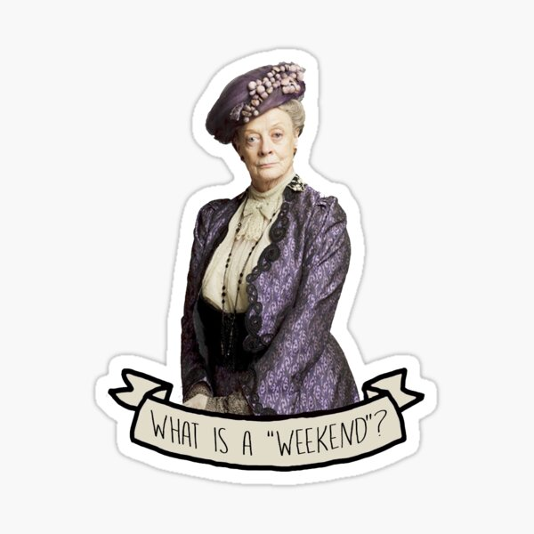 Lady Grantham Dowager Countess Violet Downton Abbey Sticker