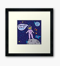 Valentine's Day Card. I Love You to the Moon and Back with Spaceman Framed Print