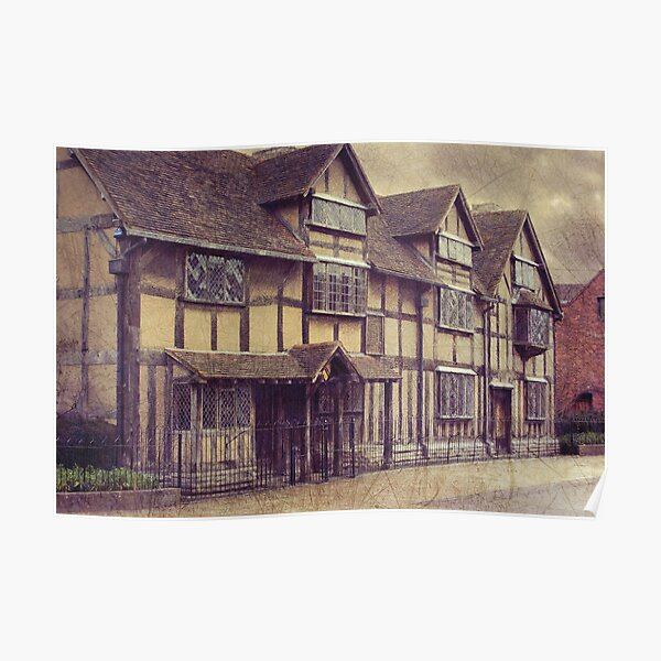 Ye olde Bard's birthplace Poster