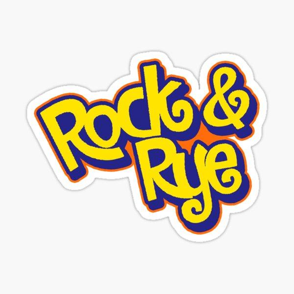 Rock N' Rye  Sticker