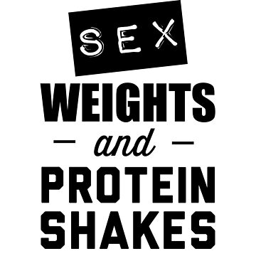 Sex weights and protein shakes by workout