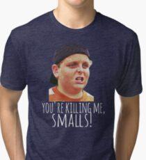 Killing Me Smalls Tri-blend T-Shirt