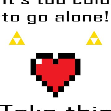 It's too cold to go alone by Gameandgeek