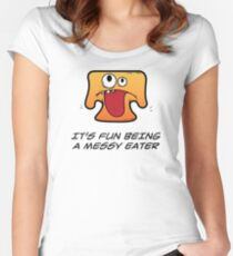 IT'S FUN BEING A MESSY EATER Women's Fitted Scoop T-Shirt
