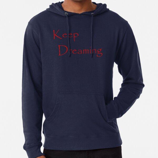 Keep Dreaming - Papyrus  Lightweight Hoodie