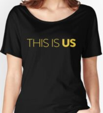This Is Us Women's Relaxed Fit T-Shirt