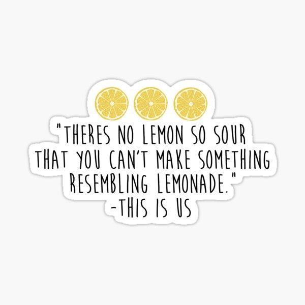This is Us - Lemonade Sticker