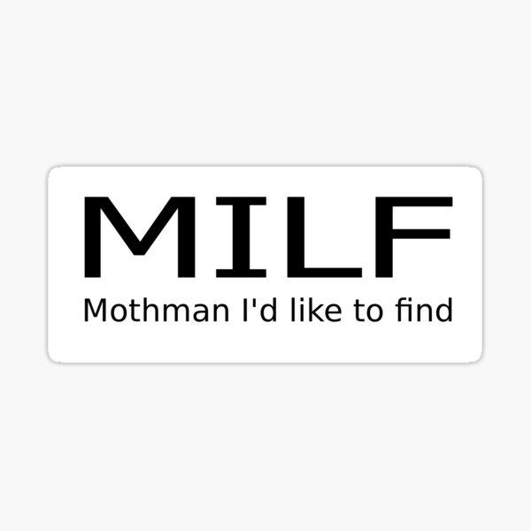 MILF - Mothman I'd like to find Sticker
