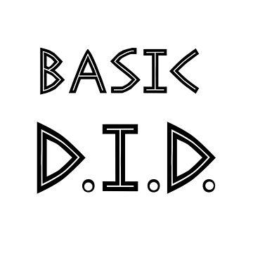 Basic D.I.D. by Saucydarkmatter