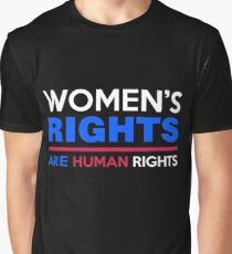 Women's Rights are Human Rights Womens March Graphic T-Shirt