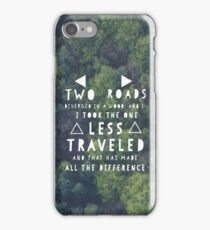 Road Less Traveled - Robert Frost Quote iPhone Case/Skin