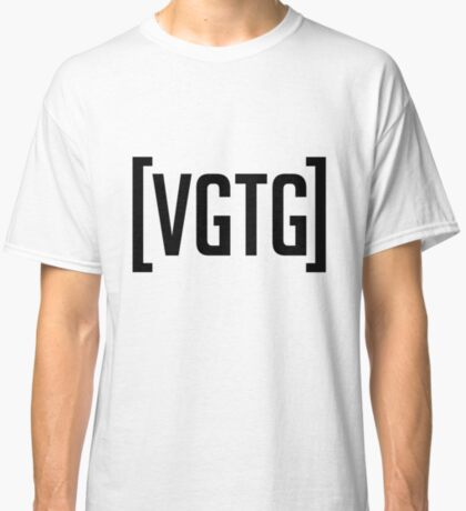 VGTG (I am the Greatest) Classic T-Shirt
