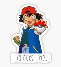 I Choose You! Ash Ketchum Valentines Pokemon Sun Moon Go Sticker
