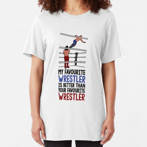 My Favourite Wrestler Slim Fit T-Shirt