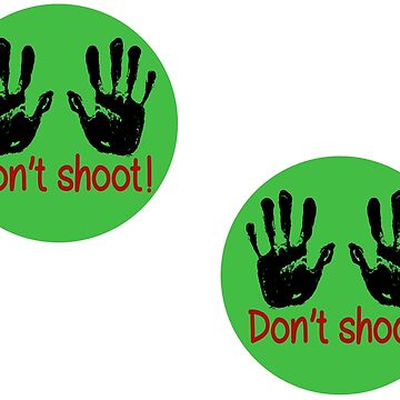 Don't shoot: 2 stickers by mishki
