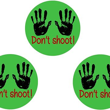 Don't shoot: 3 stickers by mishki