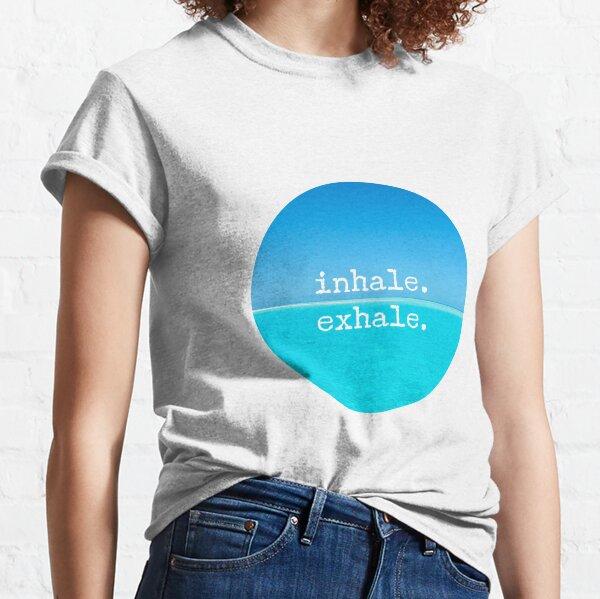 Meditations-Zitat - Achtsame Wandkunst Einatmen Ausatmen Classic T-Shirt