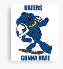 haters gonna ward Canvas Print