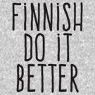 Finnish do it better by WAMTEES